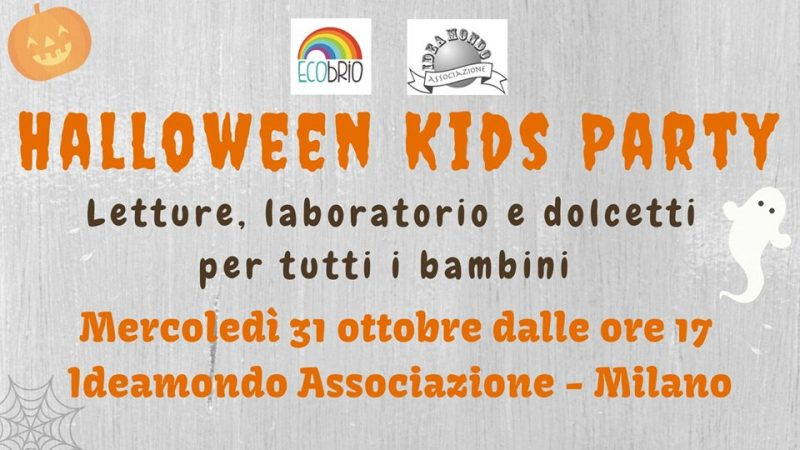 Halloween 2018 a Milano con il Kids Party - Conosci Milano 8c1f9b7f40eb