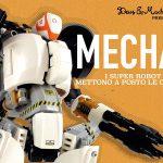 A Milano in mostra i Super Robots Mecha di Marco Marozzi
