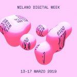 Milano Digital Week 2019 dal 13 al 17 marzo