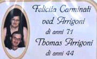 Felicita Carminati e il figlio Thomas Arrigoni
