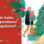 Natale in Italia: quanto spendiamo e cosa regaliamo?