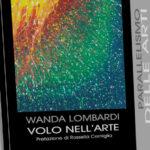 Wanda Lombardi. Volo nell'arte