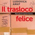 Il trasloco felice: in uscita il 25 marzo per Enrico Damiani Editore